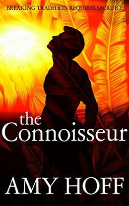 The Connoisseur by Amy Hoff