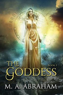 The Goddess by M.A. Abraham