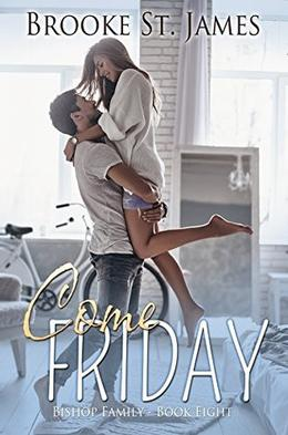 Come Friday by Brooke St. James