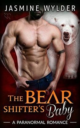 The Bear Shifter's Baby by Jasmine Wylder