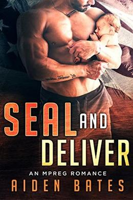 SEAL And Deliver by Aiden Bates