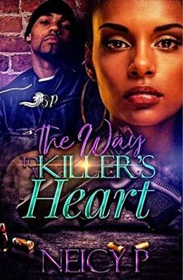 The Way to a Killer's Heart by Niecy P.