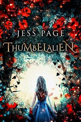 Thumbelalien: A Space Age Fairy Tale by J. M. Page