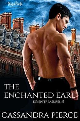 The Enchanted Earl by Cassandra Pierce