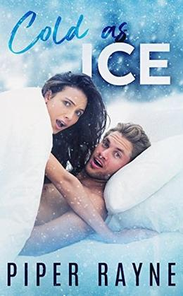 Cold As Ice by Piper Rayne