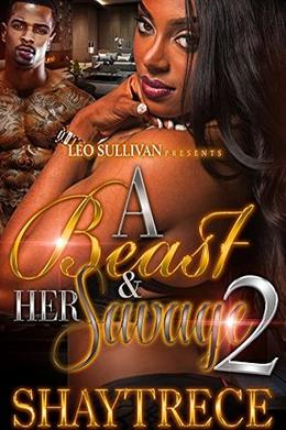A Beast and Her Savage 2 by Shaytrece