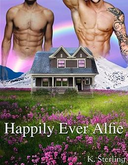 Happily Ever Alfie by K. Sterling