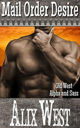 Mail Order Desire by Alix West