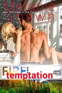 Fire and Temptation by Melanie Shawn