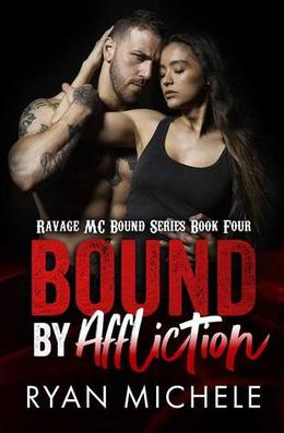 Bound by Affliction by Ryan Michele