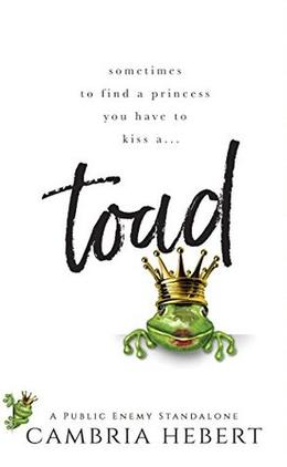 Toad : A Public Enemy Standalone (Public Enemy) by Cambria Hebert