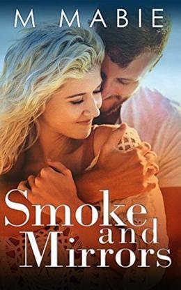 Smoke and Mirrors by M. Mabie