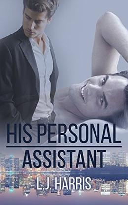 His Personal Assistant by L.J. Harris, J.C. Clarke
