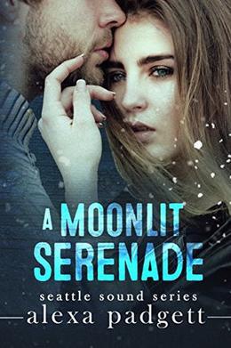 A Moonlit Serenade: A Bad Boy Rockstar Romance by Alexa Padgett