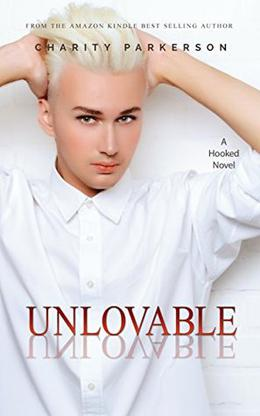 Unlovable by Charity Parkerson