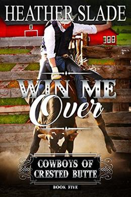Win Me Over by Heather Slade