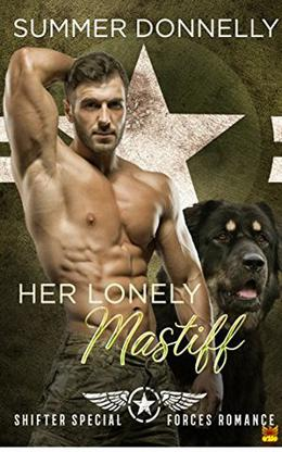 Her Lonely Mastiff  (A Shifter Special Forces Romance) by Summer Donnelly