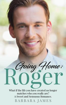 Going Home:  Roger by Barbara James