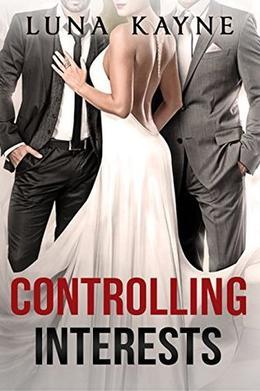 Controlling Interests by Luna Kayne