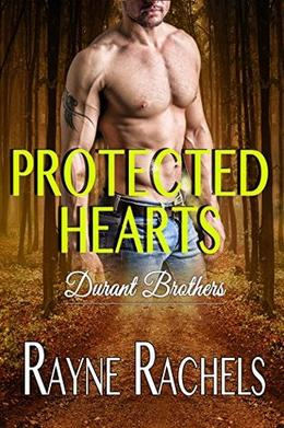 Protected Hearts by Rayne Rachels