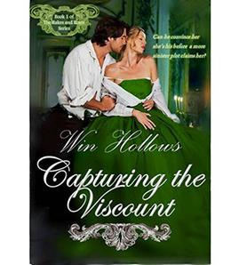 Capturing the Viscount by Win Hollows