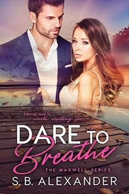 Dare to Breathe by S.B. Alexander