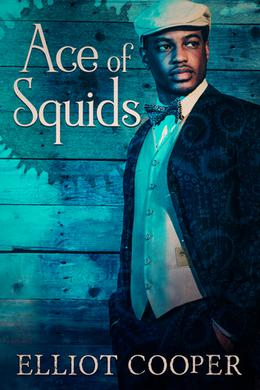 Ace of Squids by Elliot Cooper