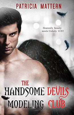 The Handsome Devils Modeling Club by Patricia Mattern