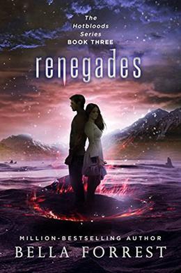 Hotbloods 3: Renegades by Bella Forrest