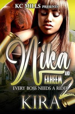 Nika And Faheem 2: Every Boss Needs A Rider by Kira