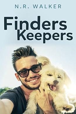 Finders Keepers by N.R. Walker