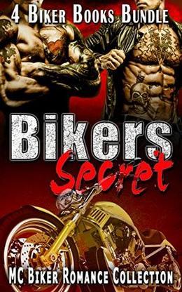 Bikers Secret: MC Biker Romance Collection by Scarlet Heart Publishing Publishing