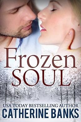 Frozen Soul by Catherine Banks