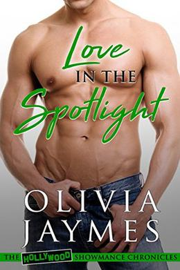 Love in the Spotlight by Olivia Jaymes