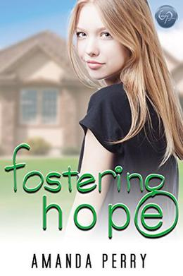 Fostering Hope by Amanda Perry