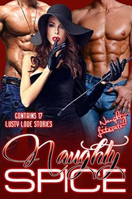 Naughty Spice by Francesca Hawley, Katherine Kingston, Berengaria Brown, Nicole Austin, Suz deMello, Regina Kammer