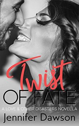 Twist of Fate by Jennifer Dawson