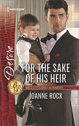 For the Sake of His Heir by Joanne Rock