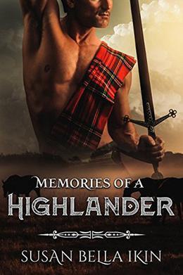Memories of a Highlander by Susan Bella Ikin