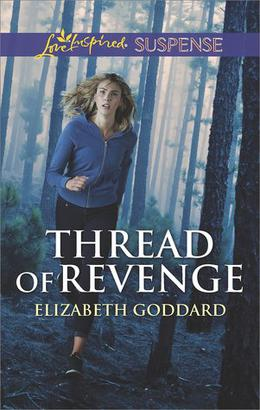 Thread of Revenge by Elizabeth Goddard