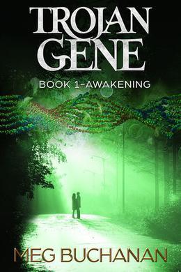 Trojan Gene - Book 1 by Meg Buchanan