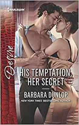 His Temptation, Her Secret by Barbara Dunlop