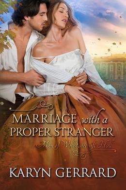 Marriage with a Proper Stranger by Karyn Gerrard