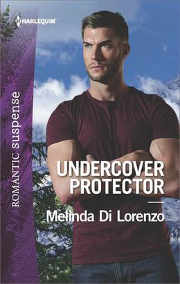 Undercover Protector by Melinda Di Lorenzo