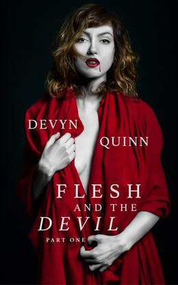 Flesh And The Devil by Devyn Quinn