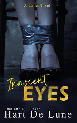 Innocent Eyes  (A Cane Novel) by Charlotte E. Hart, Rachel De Lune