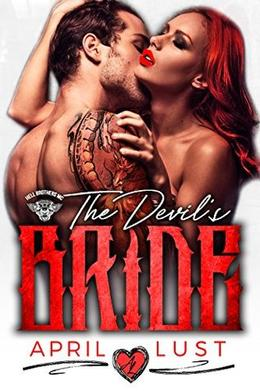 THE DEVIL'S BRIDE: Hell Brothers MC by April Lust