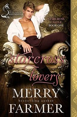 Starcross Lovers: A Silver Foxes of Westminster Novella by Merry Farmer