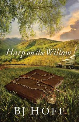 Harp on the Willow by B.J. Hoff