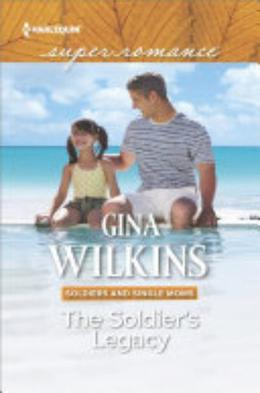 The Soldier's Legacy by Gina Wilkins